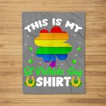 This Is My St Patrick's Day Cute Gay Pride LGBTQ Gifts Fleece Blanket