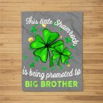 This Little Shamrock is Being Promoted to Big Brother Lucky Fleece Blanket