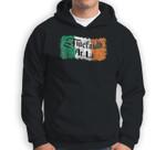 Tiocfaidh Ar La - Vintage Ireland Irish Flag Sweatshirt & Hoodie