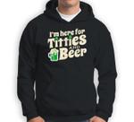 Titties And Beer Funny St Patricks Day 2020 Sweatshirt & Hoodie