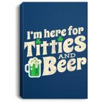 Titties And Beer Funny St Patricks Day 2020 Portrait Canvas