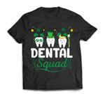 Tooth Leprechaun Hat Dental Squad Dentist St Patrick's Day T-Shirt