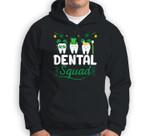 Tooth Leprechaun Hat Dental Squad Dentist St Patrick's Day Sweatshirt & Hoodie