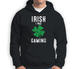 Video Gamer Saint Patricks Day Gaming Lucky Gamer For Boys Sweatshirt & Hoodie