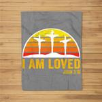 Easter Sunday , I am Loved John 3 16 Fleece Blanket