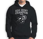 Egg Hunt Champion 2019 Funny Easter Pregnancy Reveal Men Dad Sweatshirt & Hoodie