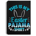 Lovely Bunny Rabbit Face This Is My Easter Pajama Portrait Canvas