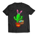 Easter Basket Bunny Eggs Cactus Men Women Kids Gift T-Shirt