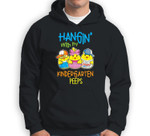 Hanging with my kindergarten Peep Easter Teacher gifts Sweatshirt & Hoodie