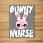Cute Bunny Nurse Bunny Easter Day Nurse Gift Women Fleece Blanket
