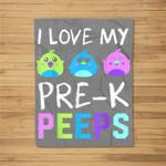 I Love My Pre K Peeps Teacher Easter Fleece Blanket