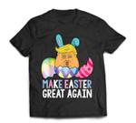 Funny Trump Make Easter Great Again T-Shirt