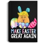 Funny Trump Make Easter Great Again Portrait Canvas