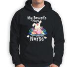 My favorite peeps call me Nurse Easter Day Men Women Sweatshirt & Hoodie