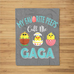My Favorite Peeps Chicks Call Me Gaga Easter Fleece Blanket