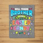 Will Trade Brother For Easter Candy! Fleece Blanket