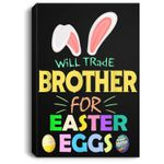 Will Trade Brother For Easter Eggs Kids Girl Boy Portrait Canvas