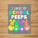 I Love My School Peeps Happy Easter Bunnies Teacher Fleece Blanket