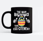 Mens Easter Pregnancy Announcement Man Behind Eggcitement Black Mugs
