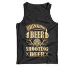 Drinking Beer & Shooting Deer Hunting Season Men Tank Top