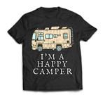 RV Motorhome I'M A HAPPY CAMPER Camping T-shirt