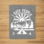 Camping I Hate People Shirt Funny Camping Lovers Kids Fleece Blanket