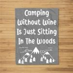Camping Without Wine Is Just Sitting In The Woods Baseball Kids Fleece Blanket