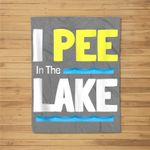 Drinking Lake Party Funny Camping Saying - I Pee In The Lake Kids Fleece Blanket