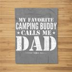 My Favorite Camping Buddy Calls Me Dad Funny Father's Day Kids Fleece Blanket