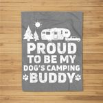 Proud To Be My Dog's Camping Buddy 5th Wheel Camper RV Camp Kids Fleece Blanket