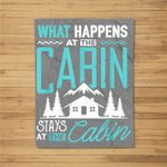 What Happens At The Cabin Stays At The Cabin Camping Kids Fleece Blanket