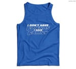 Fast Car Quote I Don't Have Friends I Have Family Gift Men Tank Top