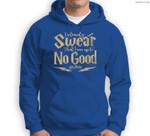 Harry Potter I Am Up To No Good Sweatshirt & Hoodie