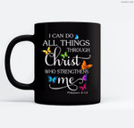 I Can Do All Things Through Christ Butterfly Art - Religious Ceramic Coffee Black Mugs