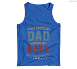 I Have Two Titles Dad And Papa Funny Fathers Day Gift Men Tank Top