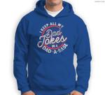 I Keep All My Dad Jokes In A Dad A Base Dad Jokes Sweatshirt & Hoodie