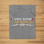 I Would Rather Stand With God Knight Templar Fleece Blanket