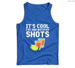Its Cool Ive Had Both My Shots Vaccinated Tequila Men Tank Top