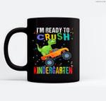 Kids I'm Ready To Crush Kindergarten Dinosaur Back To School Ceramic Coffee Black Mugs
