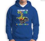 Kids I'm Ready To Crush Kindergarten Monster Truck Dinosaur Boys Sweatshirt & Hoodie