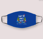 Let's Get-Lit Christmas In July Christmas Tree Cloth Face Mask