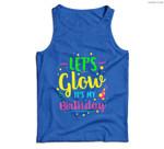Let's Glow Party It's My Birthday Gift Men Tank Top