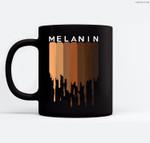 Melanin Black pride Black History Funny Gift Ceramic Coffee Black Mugs