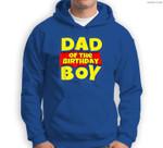 Mens Dad Of The Toy Birthday Boy Gift Sweatshirt & Hoodie