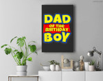 Mens Dad Of The Toy Birthday Boy Gift Premium Wall Art Canvas Decor