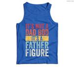 Mens It's Not A Dad Bod It's A Father Figure, Funny Retro Vintage Men Tank Top