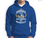 Mens Some Grandpas Play Bingo Real Grandpas Ride Motorcycles Sweatshirt & Hoodie