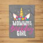 Mommy Of The Birthday Girl Mother Gift Unicorn Birthday Fleece Blanket