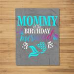Mommy Of The Birthday Mermaid Matching Family Fleece Blanket