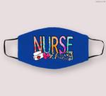 NURSE'S DAY NURSE WEEK Nurse Life 2021 Women mother Cloth Face Mask